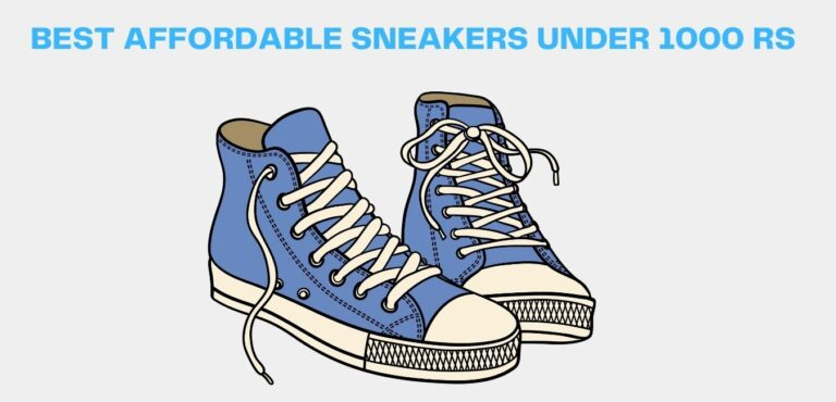best affordable sneakers under 1000 rupees