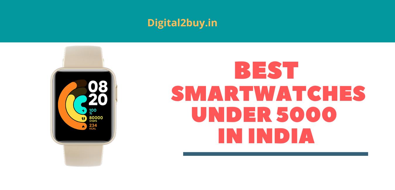 best budget smartwatches under 5000