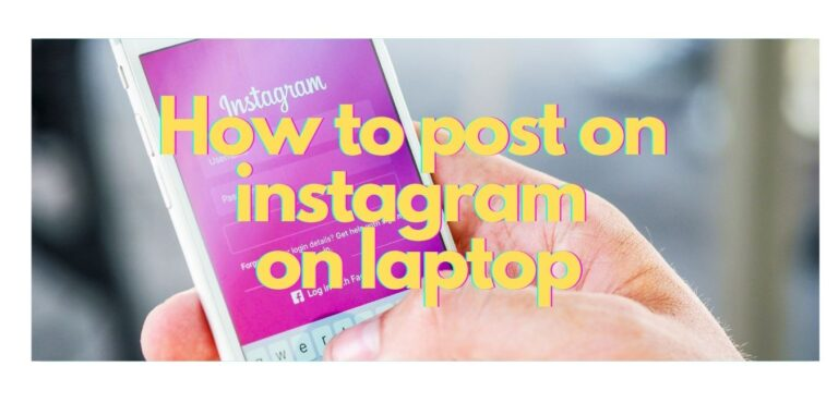 how to post on instagram on laptop